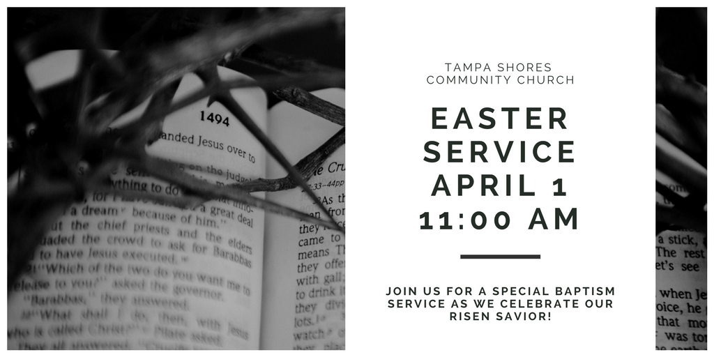 Easter Service at Tampa Shores Community Church in Oldsmar, FL
